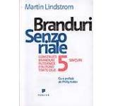 Branduri senzoriale - Construiti branduri puternice folosind toate cele 5 simturi