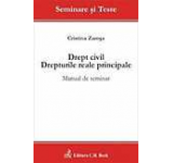 Drept civil. Drepturile reale principale. Manual de seminar
