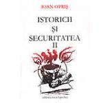 Istoricii si Securitatea Vol. 2