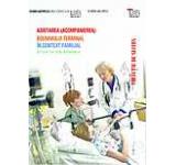 Asistarea (acompanierea) bolnavului terminal in context familial