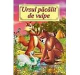 Carte ilustrata - Ursul pacalit de vulpe