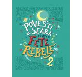 Elena Favilli, Francesca Cavallo - Povesti de seara pentru fete rebele. Vol 2