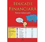 Educatie financiara. Banii pe intelesul copiilor. Caietul elevului