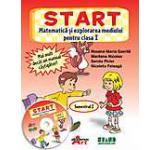 START - Matematica si explorarea mediului pentru clasa I semestrul I (CD inclus)