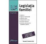 Legislatia familiei. Actualizat 7 octombrie 2013