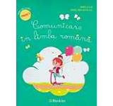 Comunicare in limba romana - caiet de lucru clasa I