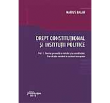 Drept constitutional si institutii politice - Vol. 1. Teoria generala a statului si a constitutiei