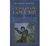 Cristofor Columb. Ultimul templier