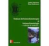 Notiuni de balneofizioterapie si balneoclimatologie - o selectie de restituiri