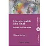 Limbajul politic eminescian. Perspective semiotice