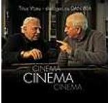 Cinema Cinema Cinema. Dialoguri cu Dan Pita