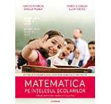 Matematica pe intelesul scolarilor. Metode de rezolvare a exercitiilor si problemelor de matematica – aplicatii pentru elevii din clasele a III-a si a IV-a