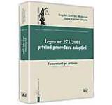 Legea nr. 273/2004 privind procedura adoptiei Comentarii pe articole