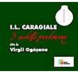 I.L. Caragiale. 3 schite prahovene citite de Virgil Ogasanu