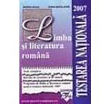 Limba si literatura romana-Testarea Nationala 2007