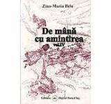 De mana cu amintirea (2 volume)