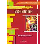 Studiul materialelor. Manual pentru clasa a IX-a