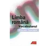 Limba romana. Vocabularul - Pocket teacher