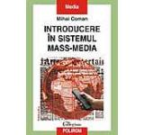 Introducere in sistemul mass-media (Editia a III-a)