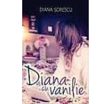 Diana cu Vanilie. The Book