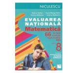 Evaluare nationala. Matematica - Clasa a 8-a - 66 de teste - Rozica Stefan, Dana-Marga Radu, Viorica Baibarac, Valeria Buduianu