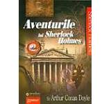 Aventurile lui Sherlock Holmes Vol. 2