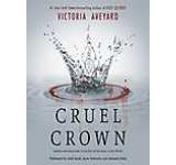 Cruel Crown : Two Red Queen Short Stories
