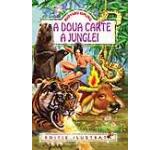 A doua carte a junglei. Ed. ilustrata