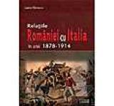 Relatiile Romaniei cu Italia in anii 1878-1914