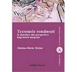 Textemele romanesti. O abordare din perspectiva lingvisticii integrale