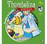 Thumbelina (Degetica) - Carte + CD