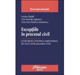 Exceptiile in procesul civil. Jurisprudenta comentata