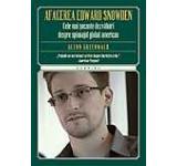 Afacerea Edward Snowden. Cele mai socante dezvaluiri despre spionajul american