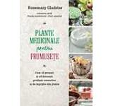 Plante medicinale pentru frumusete