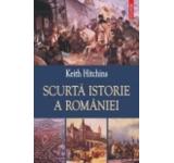 Scurta Istorie A Romaniei - Keith Hitchins