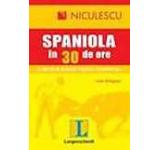 Limba spaniola in 30 de ore: o metoda rapida pentru incepatori