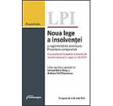 Noua lege a insolventei si reglementarile anterioare. Prezentare comparativa. In vigoare de la 28 iunie 2014