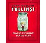 Tollinsi. Povesti explozive pentru copii