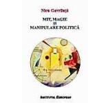 Mit magie si manipulare politica