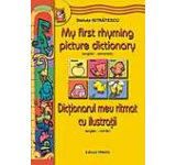 Dictionarul meu ritmat cu ilustratii / My first rhyming picture dictionary