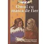 Omul cu masca de fier. Repovestire dupa romanul lui Alexandre Dumas