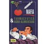 Mafia farmaceutica agro-alimentara
