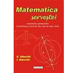 Matematica serveste!
