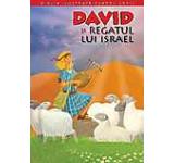 David si Regatul lui Israel. Biblia pentru copii