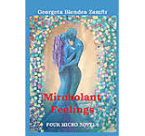 Mirobolant feelings - Four micro novels