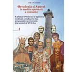 Ortodoxia si apusul in traditia spirituala a romanilor vol. I