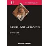 O psihologie a educatiei