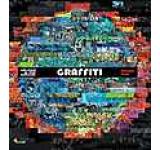 Graffiti. Arta strazii pe cinci continente