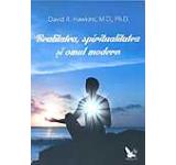 Realitatea spiritualitatea si omul modern