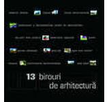 13 Birouri de Arhitectura
